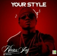 Klever Jay - Your Style
